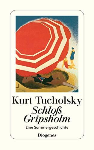 Schloß Gripsholm: Tucholsky, Kurt