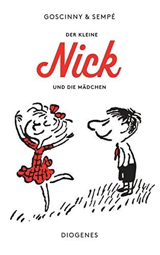 9783257235432: Der kleine Nick und die Mädchen: Siebzehn prima Geschichten vom kleinen Nick und seinen Freunden