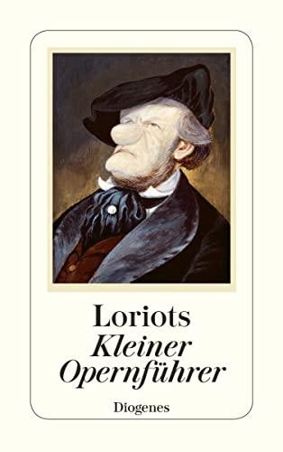 9783257235951: Loriots kleiner Opernführer
