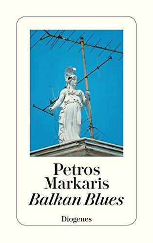 Balkan Blues (German Edition): Markaris, Petros