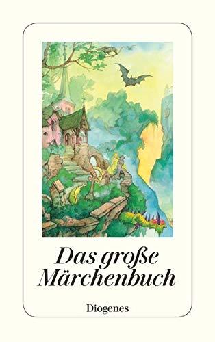9783257236781: Das große Märchenbuch: Die schönsten Märchen aus Europa