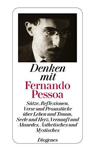 Denken mit Fernando Pessoa (3257237405) by Fernando Pessoa