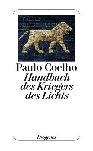 9783257237634: Handbuch des Kriegers des Lichts