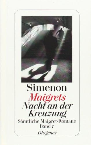 9783257238075: Maigrets Nacht an der Kreuzung