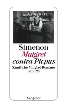 9783257238235: Maigret contra Picpus: Samtliche Maigret-Romane Band 23