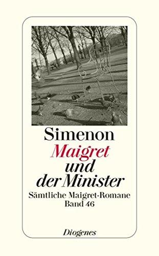 9783257238464: Maigret und der Minister: Sämtliche Maigret-Romane