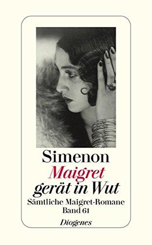 9783257238617: Maigret gerät in Wut: Sämtliche Maigret-Romane