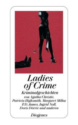 9783257238846: Ladies of Crime Kriminalgeschichten. Diogenes-Taschenbuch; 23884