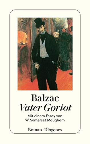9783257239935: Vater Goriot: Mit einem Essay von W. Sommerset Maugham