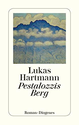 9783257240238: Pestalozzis Berg