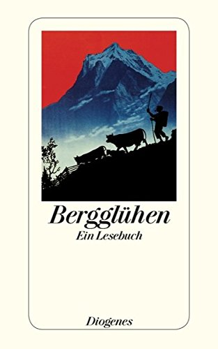 9783257242164: Bergglühen