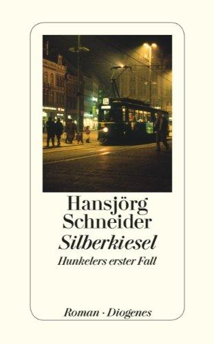 9783257242317: Silberkiesel: Hunkelers erster Fall