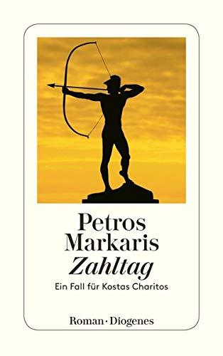 Zahltag: Ein Fall für Kostas Charitos: Markaris, Petros