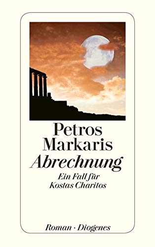 Abrechnung: Ein Fall für Kostas Charitos: Markaris, Petros