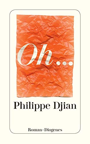 Oh. (Paperback): Philippe Djian