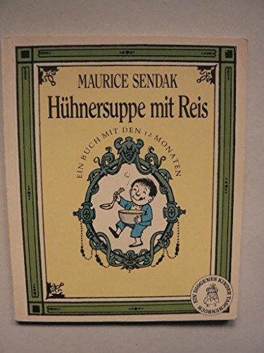 Hühnersuppe mit Reis. Ein Buch mit den: Maurice Sendak