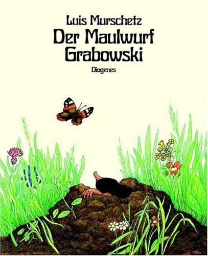9783257250107: Der Maulwurf Grabowski