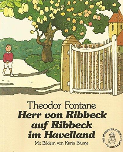 9783257250985: Herr von Ribbeck auf Ribbeck in Havelland. Gedicht