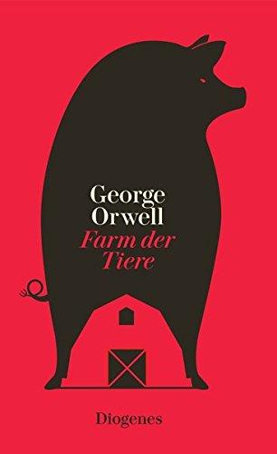 Farm der Tiere: Ein Märchen: George Orwell