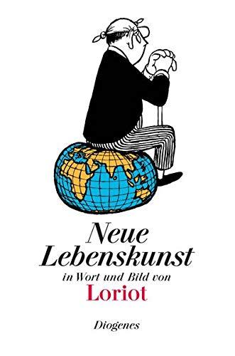 9783257510058: Neue Lebenskunst in Wort und Bild