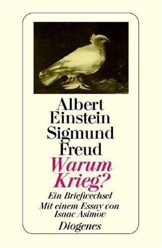 Warum Krieg? Ein Briefwechsel Albert Einstein; Sigmund Freud and .