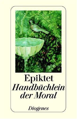 Handbüchlein der Moral und Unterredungen (detebe, 70075): Epiktet