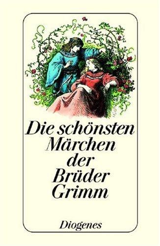 9783257701319: Die schönsten Märchen der Brüder Grimm