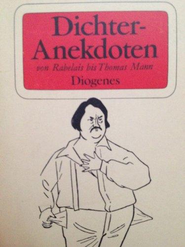 9783257790337: Dichter-Anekdoten, von Rabelais bis Thomas Mann