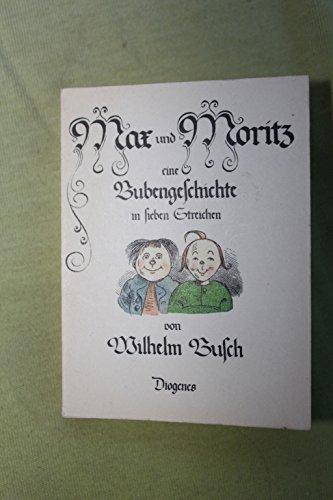 9783257790436: Max und Moritz. Eine Bubengeschichte in sieben Streichen