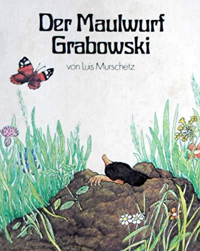 9783257790511: Der Maulwurf Grabowski