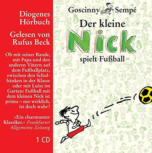 9783257800333: Der Kleine Nick Spielt Fussball