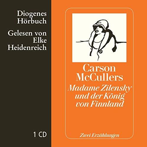 Madame Zilensky und der König von Finnland, Audio-CD : Zwei Erzählungen. Ungekürzte Lesung - Carson McCullers