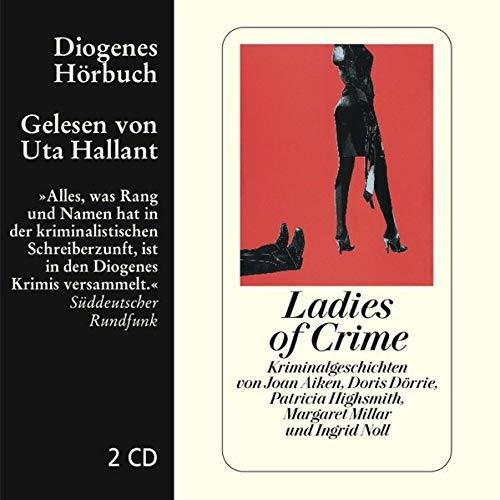 9783257802344: Ladies of Crime: Kriminalgeschichten