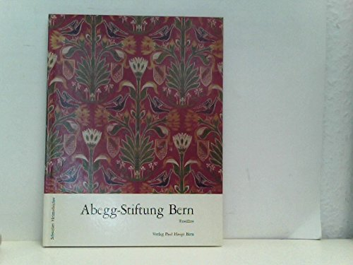 Abegg-Stiftung Bern in Riggisberg - II: Textilien: Lemberg, Mechthild; Schmedding