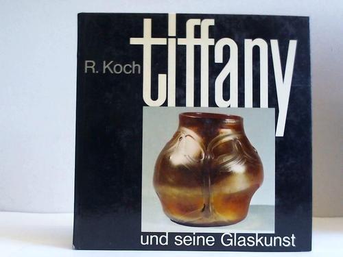 9783258025278: Louis C. Tiffany und seine Glaskunst