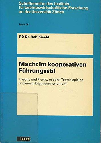 9783258035376: Macht im kooperativen F�hrungsstil. Theorie und Praxis, mit drei Testbeispielen und einem Diagnoseinstrument