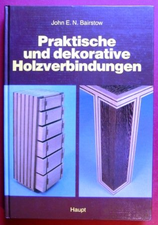 9783258036113: Dekorative Holzverbindungen