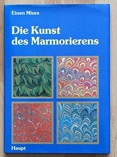 Die Kunst des Marmorierens. Eine Anleitung zur: Miura, Einen