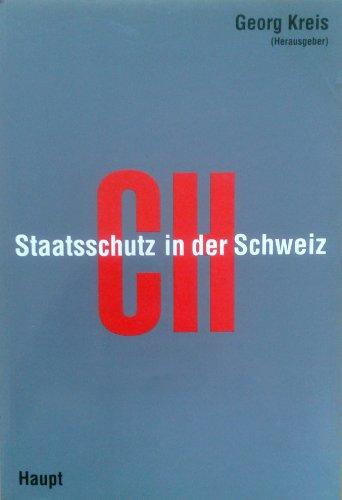 9783258048031: Staatsschutz in der Schweiz. Die Entwicklung von 1935-1990