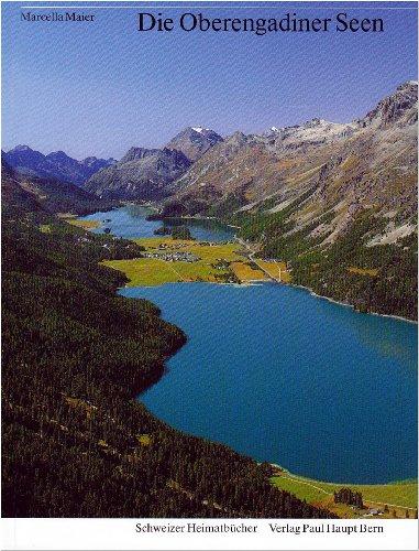 9783258051338: Die Oberengadiner Seen (Schweizer Heimatbücher) (German Edition)