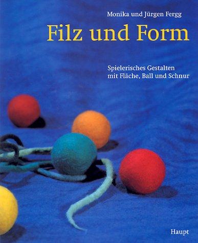 9783258058610: Filz Und Form