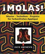 9783258059402: Molas: Muster, Techniken, Projekte f�r farbenfrohes Applique