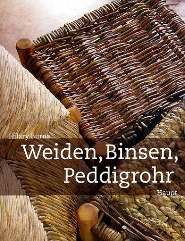 9783258060453: Weiden, Binsen, Peddigrohr. Flechten mit Naturmaterialien.
