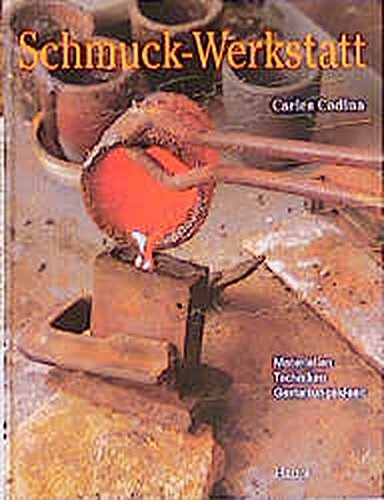Schmuck- Werkstatt. Materialien, Techniken, Gestaltungsideen. (3258062072) by Carles Codina; Xavier Domenech