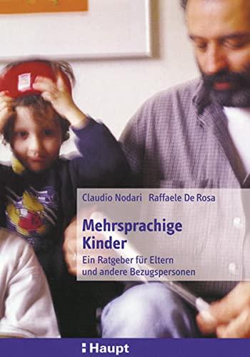 9783258063195: Mehrsprachige Kinder: Ein Ratgeber für Eltern und andere Bezugspersonen
