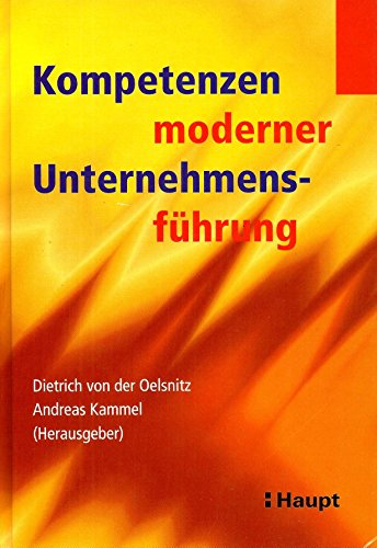 9783258063416: Kompetenzen moderner Unternehmensf�hrung