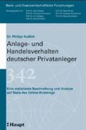 Anlage- Und Handelsverhalten Deutscher Privatanleger: Eine Statistische Beschreibung Und Analyse ...