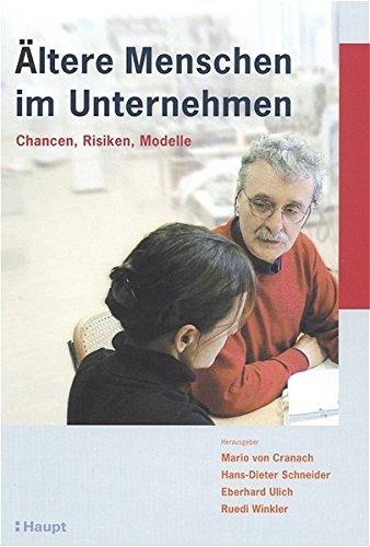 9783258066158: Ältere Menschen im Unternehmen: Chancen, Risiken, Maßnahmen