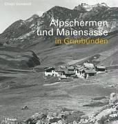 9783258068138: Alpschermen und Maiensässe in Graubünden.