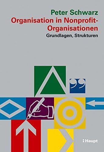 Organisation in Nonprofit-Organisationen: Peter Schwarz